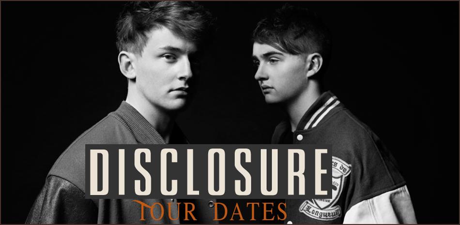 Disclosure Tour 2020 2021